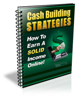 Product picture Cash Building Strategies