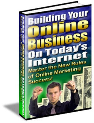 Product picture Building Your Business On Todays Internet